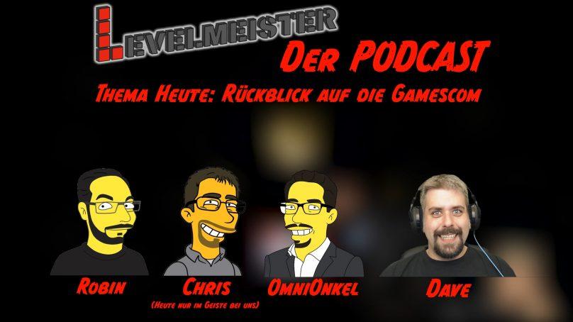 [Redaktionssitzung] Gamescom 2018 – Rückblick auf die Gamescom