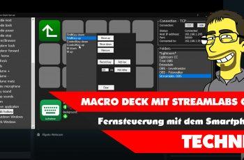 Macro Deck und Streamlabs OBS – Fernsteuerung mit dem Smartphone
