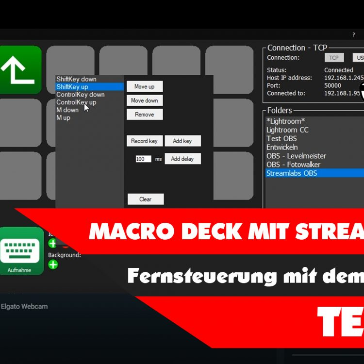 Macro Deck und Streamlabs OBS – Fernsteuerung mit dem