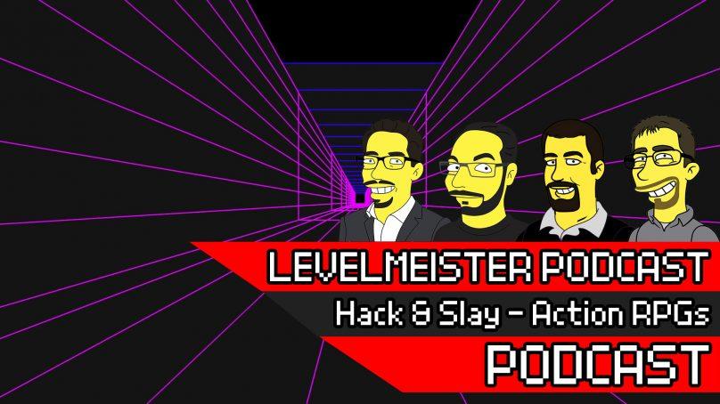 [Redaktionssitzung] Hack & Slay – Ein Reise durch die Welt der Action RPGs
