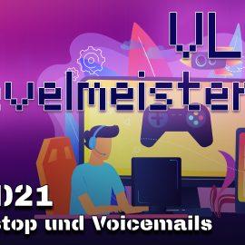 VLOG 05/2021 – Gamestop und Voicemails